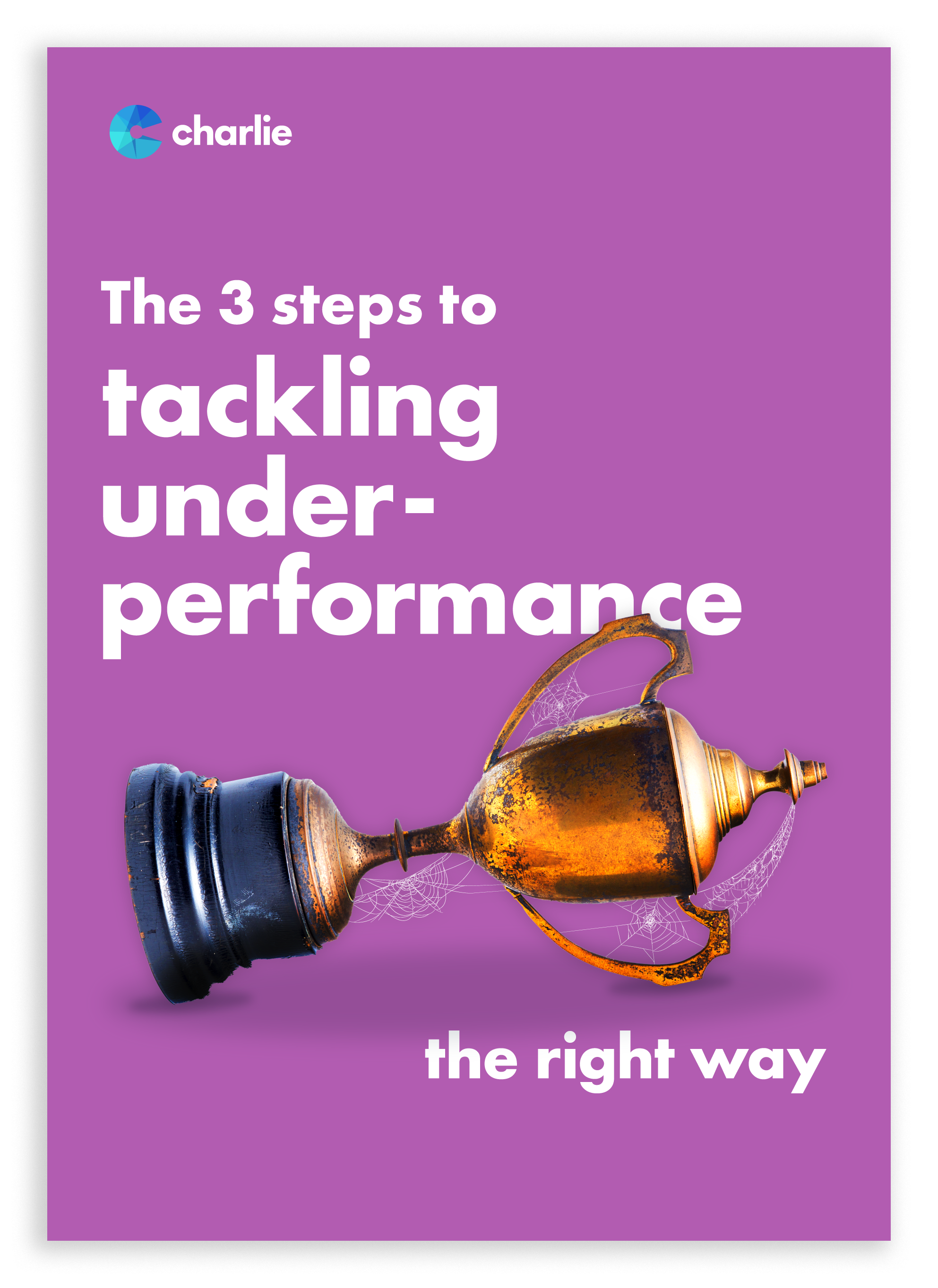 The-3-steps-to-tackling-underperformance-—-the-right-way-COVER-Landing-Page